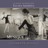 Music for Ballet Class V, Dance Accompaniment  - Ellina Akimova, Elisabeth Maurin